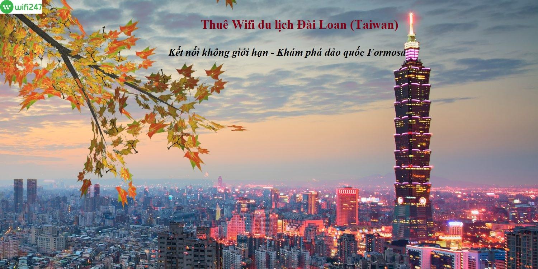 Giới thiệu về thuê wifi đi Đài Loancủa Wifi247